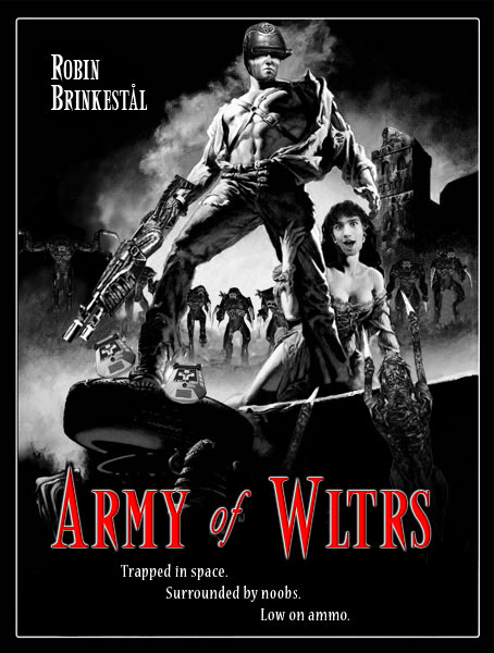 Army of Wltrs poster